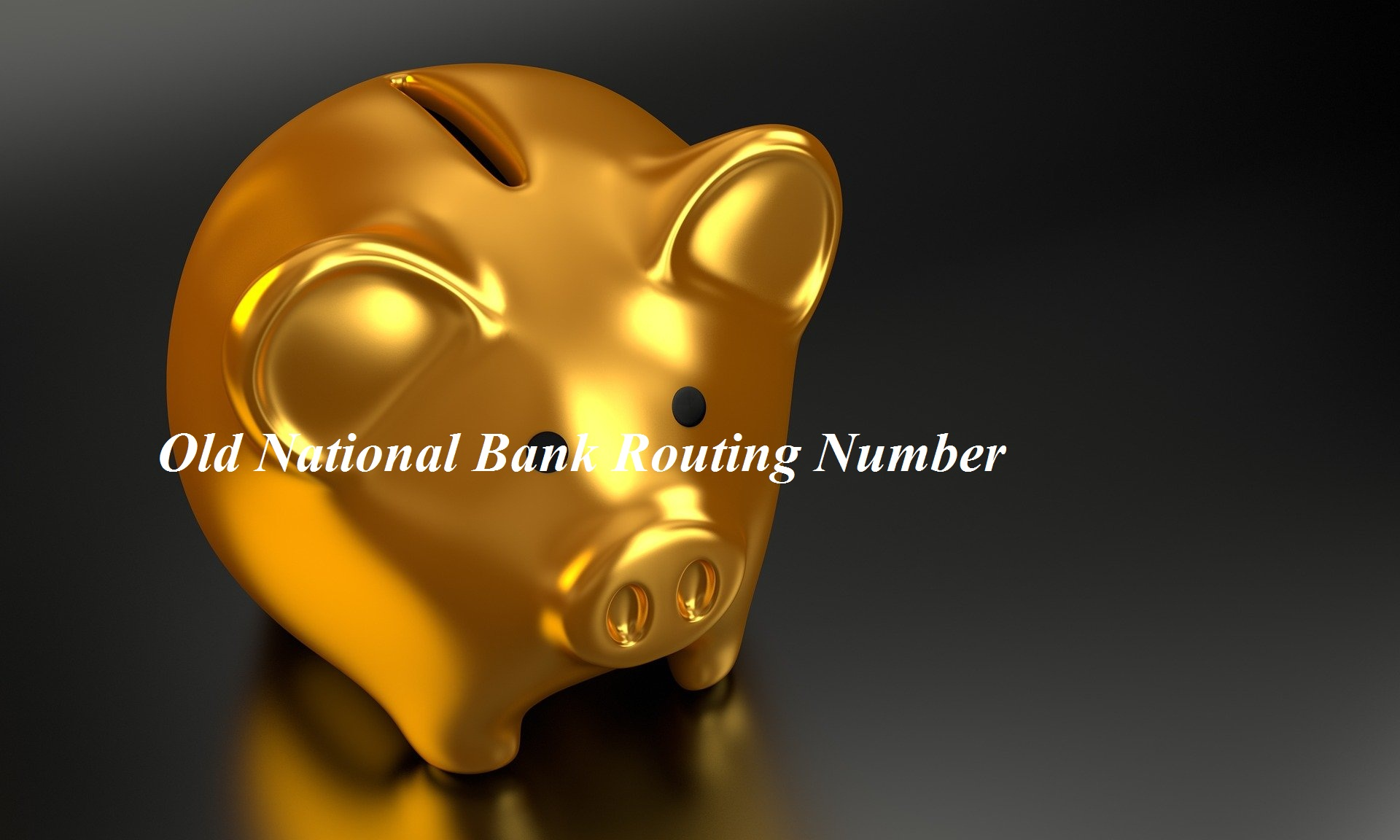 Old National Bank Routing Number