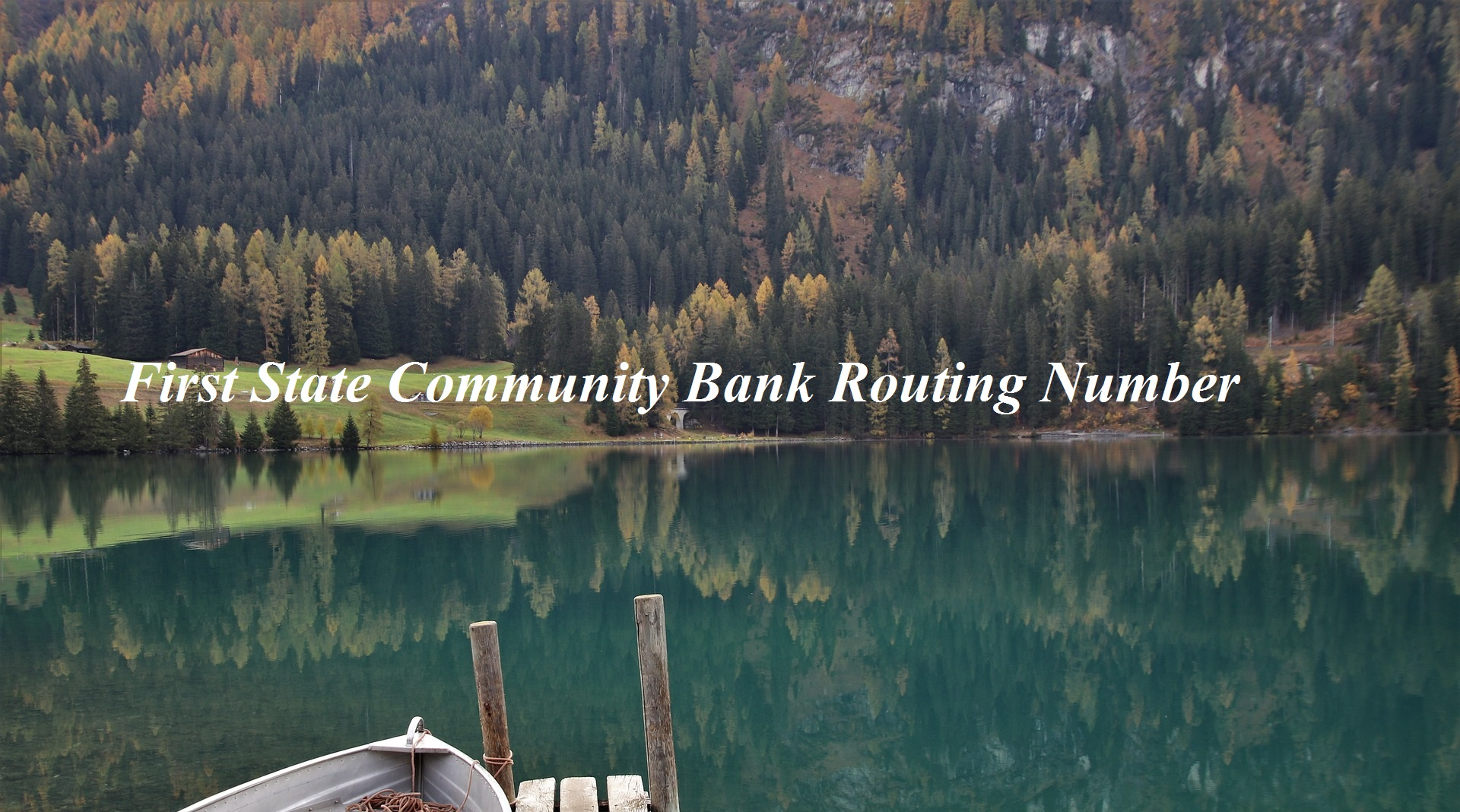 First State Community Bank Routing Number