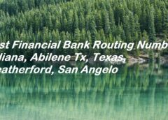 First Financial Bank Routing Number Indiana, Abilene Tx, Texas, Weatherford, San Angelo