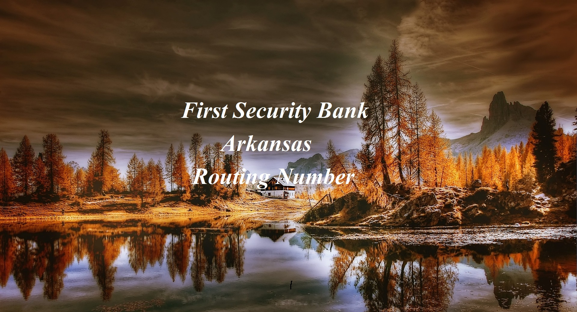 First Security Bank Arkansas Routing Number