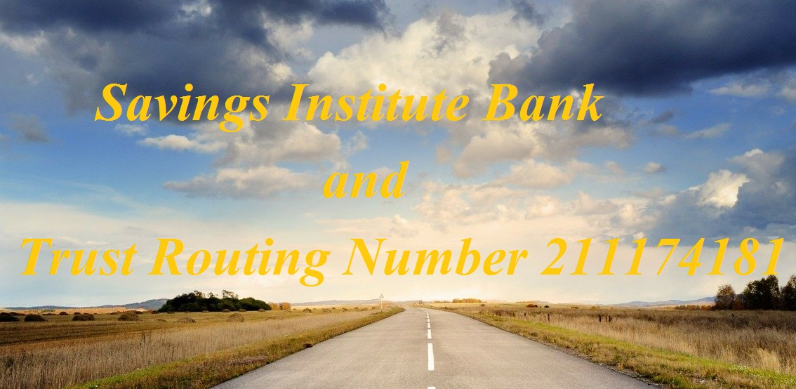 Savings Institute Bank and Trust Routing Number